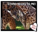 Stand Necks to Me Valentine