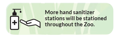 hand sanitizing stations will be throughout zoo