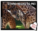 Stand Necks to Me Valentine
